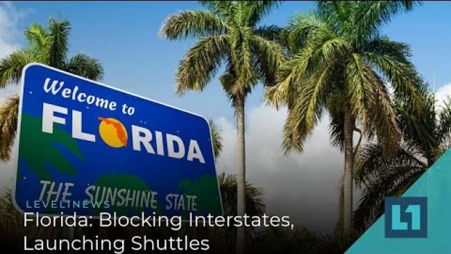 Embedded thumbnail for Level1 News March 31 2020: Florida: Blocking Interstates, Launching Shuttles