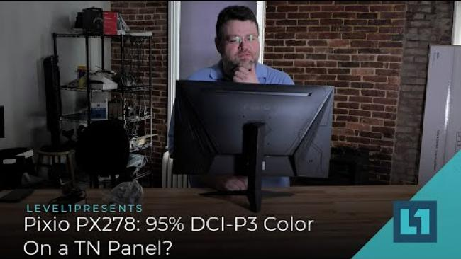 Embedded thumbnail for Pixio PX278: 95% DCI-P3 Color On a TN Panel? It's More Likely Than You Think!