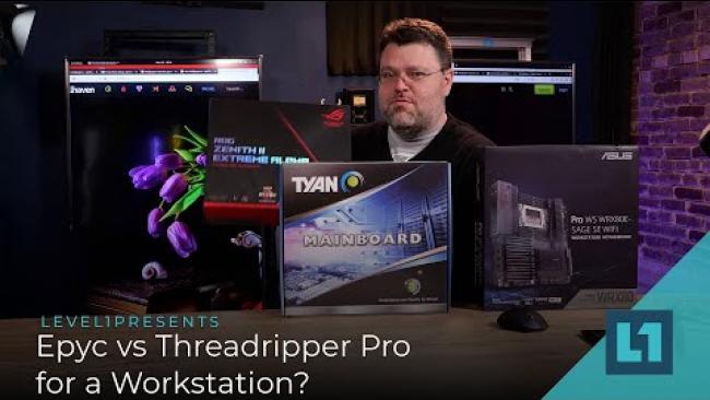 Embedded thumbnail for Epyc 7713 vs Threadripper Pro for a Workstation?