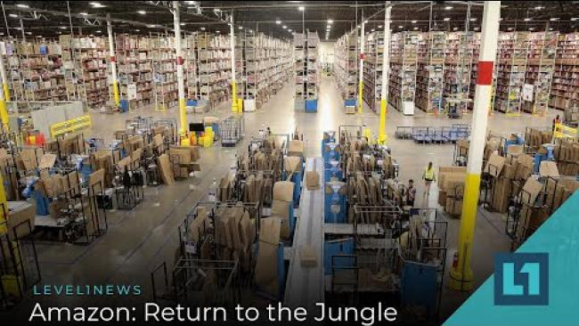 Embedded thumbnail for Level1 News April 29 2020: Amazon: Return to the Jungle