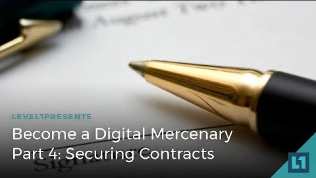 Embedded thumbnail for Become a Digital Mercenary Part 4: Securing Contracts with Special Guest Ben