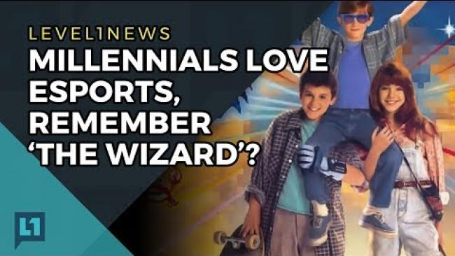 Embedded thumbnail for Level1 News June 12th 2017: Millennials Love Esports, Remember 'The Wizard'?
