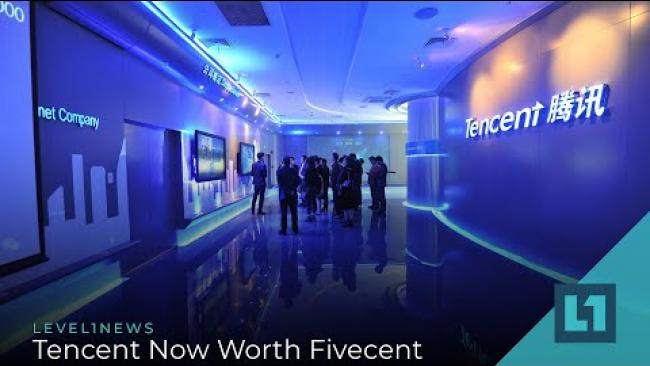Embedded thumbnail for Level1 News August 4 2021:Tencent Now Worth Fivecent