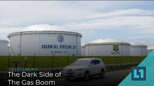 Embedded thumbnail for Level1 News May 18 2021: The Dark Side of The Gas Boom