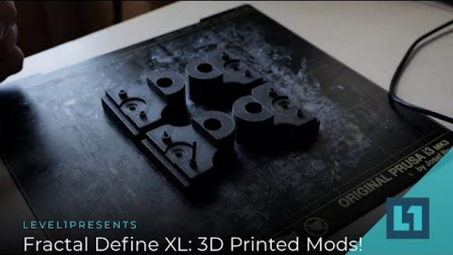 Embedded thumbnail for Fractal Define XL: 3D Printed Mods!