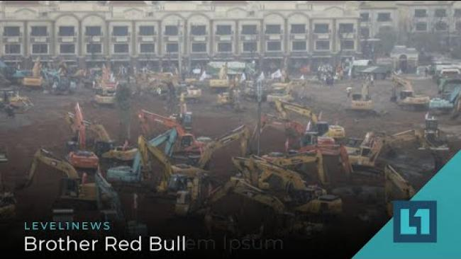 Embedded thumbnail for Level1 News February 7 2020: Brother Red Bull