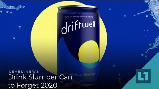 Embedded thumbnail for Level1 News September 25 2020: Drink Slumber Can to Forget 2020