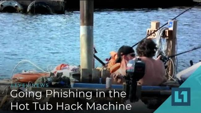 Embedded thumbnail for Level1 News January 2 2019 - Going Phishing in the Hot Tub Hack Machine