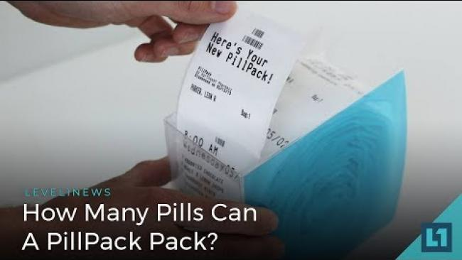 Embedded thumbnail for Level1 News July 4 2018: How Many Pills Can A PillPack Pack?