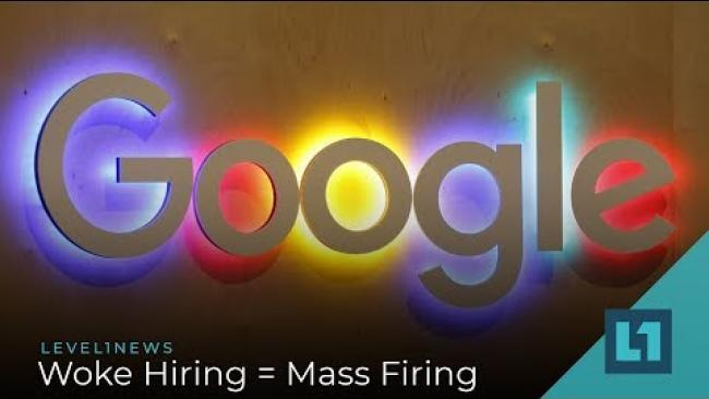 Embedded thumbnail for Level1 News December 4 2019: Woke Hiring = Mass Firing