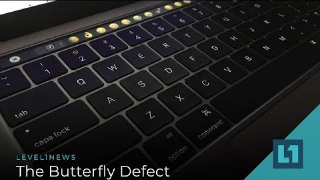 Embedded thumbnail for Level1 News December 11 2019: The Butterfly Defect