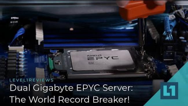 Embedded thumbnail for Dual GIGABYTE EPYC Server: The World Record Breaker!