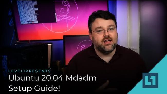 Embedded thumbnail for Ubuntu 20.04 Mdadm Setup Guide