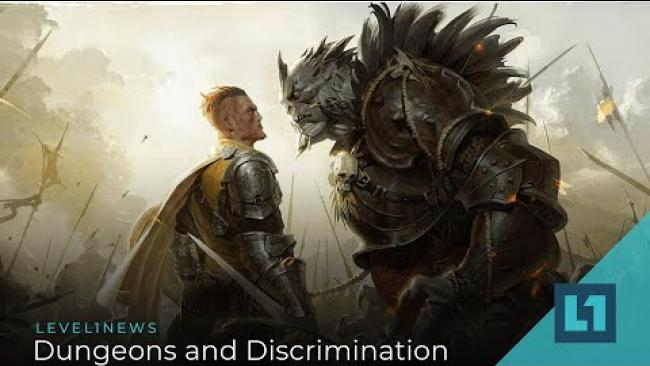 Embedded thumbnail for Level1 News July 3 2020: Dungeons and Discrimination