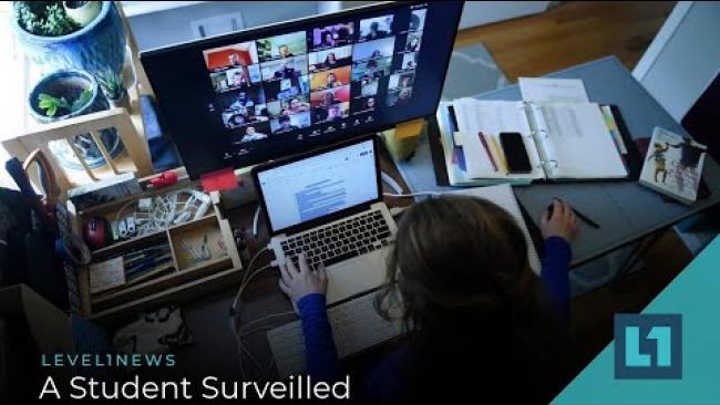 Embedded thumbnail for Level1 News December 29 2020: A Student Surveilled
