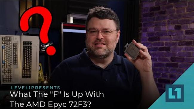 """Embedded thumbnail for What The """"F"""" Is Up With The AMD Epyc 72F3?"""