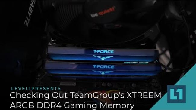 Embedded thumbnail for Checking Out TeamGroup's XTREEM ARGB DDR4 Gaming Memory