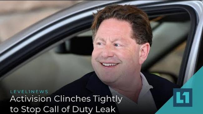 Embedded thumbnail for Level1 News March 4 2020: Activision Clinches Tightly to Stop Duty Leak