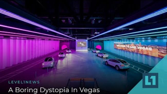 Embedded thumbnail for Level1 News June 2 2021: A Boring Dystopia In Vegas