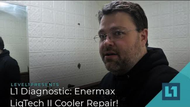 Embedded thumbnail for L1 Diagnostic: Dying Enermax LiqTech II Teardown & Easy Fix