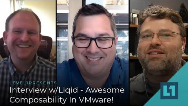 Embedded thumbnail for Interview w/Liqid - Awesome Composability In VMware!