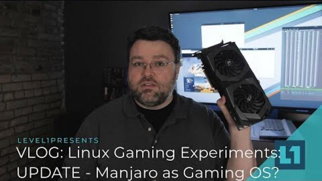 Embedded thumbnail for VLOG: Linux Gaming Experiments Update: Manjaro as a Gaming OS?