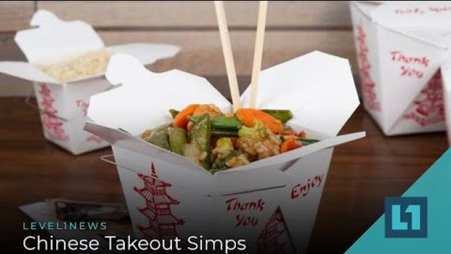 Embedded thumbnail for Level1 News December 1 2020: Chinese Takeout Simps