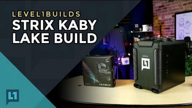 Embedded thumbnail for Level1Builds: Strix i7 7700k Build