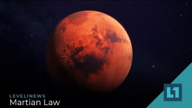 Embedded thumbnail for Level1 News November 3 2020: Martian Law