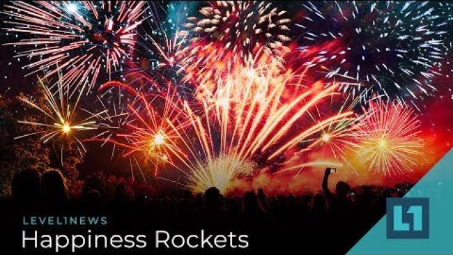 Embedded thumbnail for Level1 News January 4 2019: Happiness Rockets