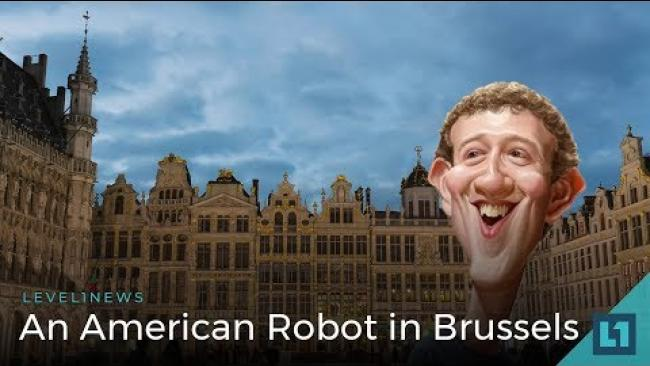 Embedded thumbnail for Level1 News May 22 2018: An American Robot in Brussels