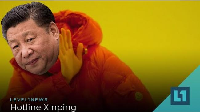 Embedded thumbnail for Level1 News April 20 2021: Hotline Xinping