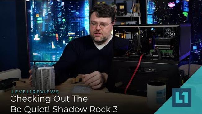 Embedded thumbnail for Checking Out The Be Quiet! Shadow Rock 3 Tower Cooler