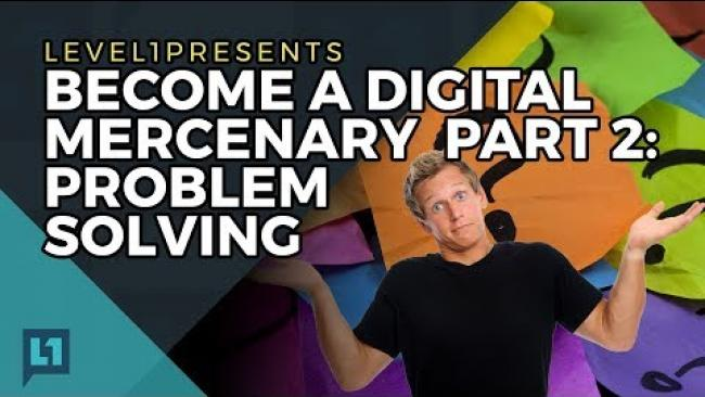 Embedded thumbnail for Become a Digital Mercenary Part 2:  Problem Solving
