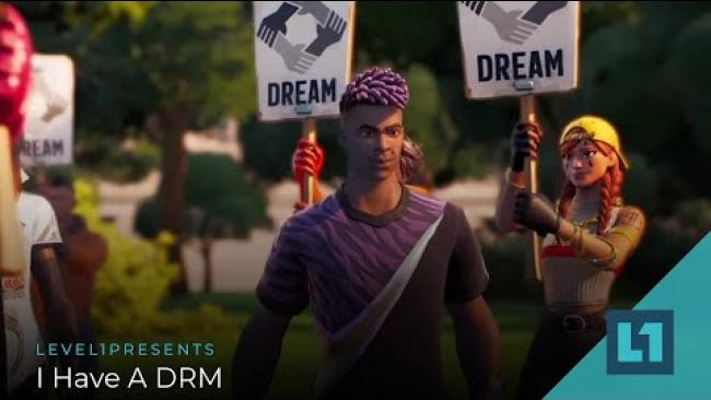 Embedded thumbnail for Level1 News September 3 2021: I Have A DRM
