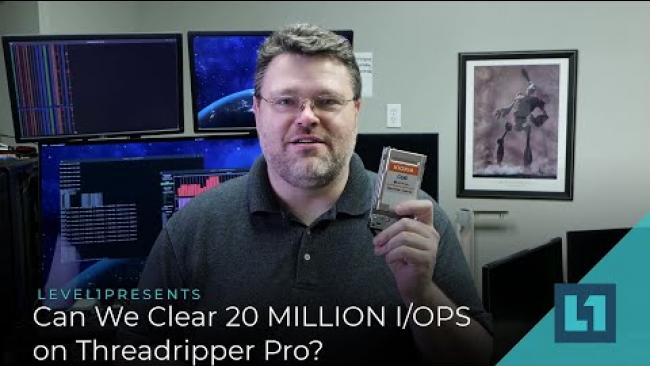 Embedded thumbnail for Can We Clear 20 MILLION I/OPS on Threadripper Pro?
