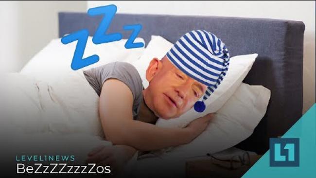 Embedded thumbnail for Level1 News July 20 2021: BeZzZZzzzZos