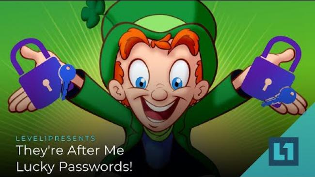 Embedded thumbnail for Level1 News June 22: They're After Me Lucky Passwords!