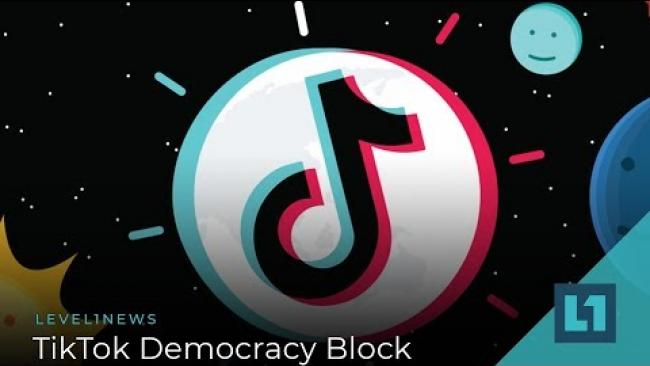 Embedded thumbnail for Level1 News October 1 2019: TikTok Democracy Block