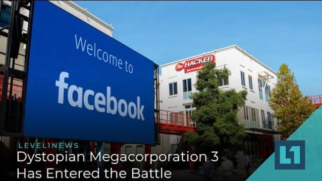 Embedded thumbnail for Level1 News December 23 2020: Dystopian Megacorporation 3 Has Entered the Battle