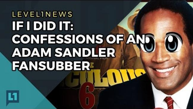 Embedded thumbnail for L1News 2017-04-25: Adam Sandler Fansubbing for Netflix Now Illegal (if you're Dutch)