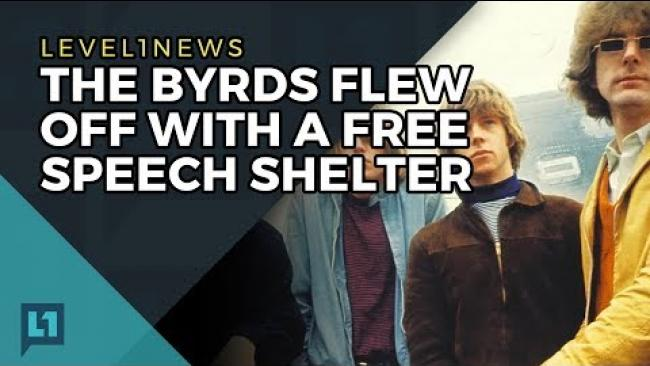 Embedded thumbnail for Level1 News June 6th, 2017: The Byrds Flew Off With A Free Speech Shelter
