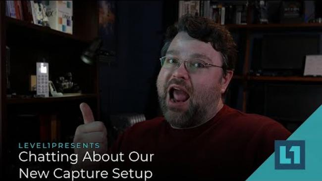 Embedded thumbnail for Chatting About Our New Capture Setup!