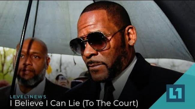 Embedded thumbnail for Level1 News August 20 2021: I Believe I Can Lie (To The Court)