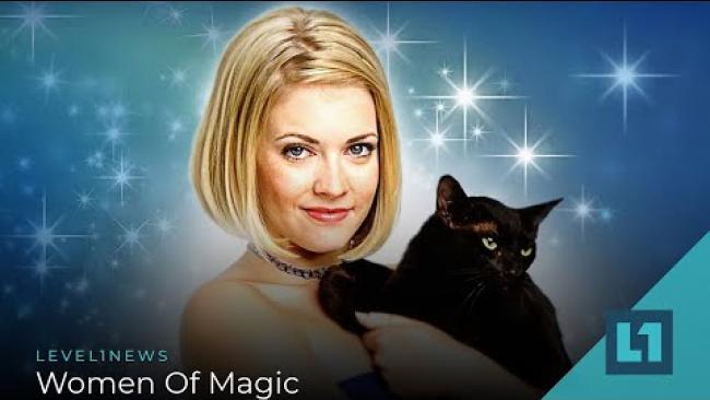 Embedded thumbnail for Level1 News August 28 2020: Women of Magic
