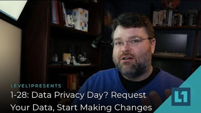 Embedded thumbnail for 1-28: Data Privacy Day? Request Your Data, Start Making Changes