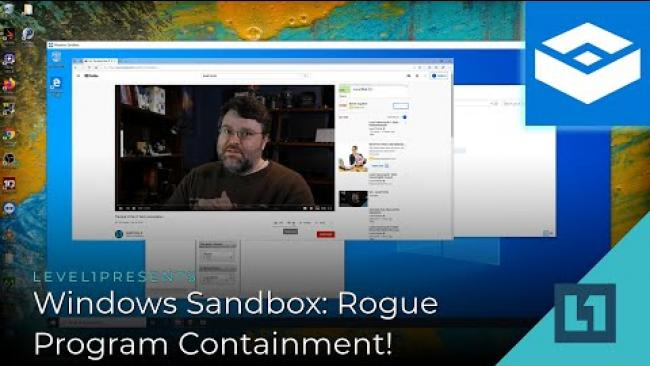 Embedded thumbnail for Windows Sandbox: Rogue Program Containment!