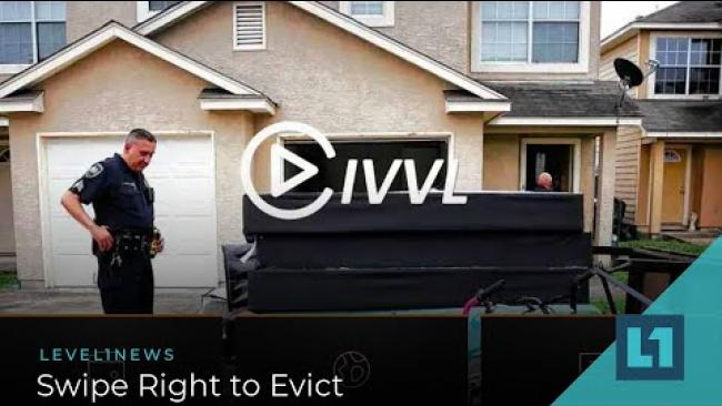 Embedded thumbnail for Level1 News September 30 2020: Swipe Right to Evict