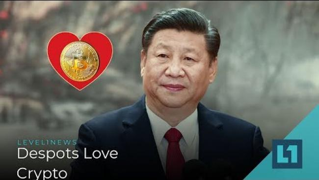 Embedded thumbnail for Level1 News October 22 2019: Despots Love Crypto