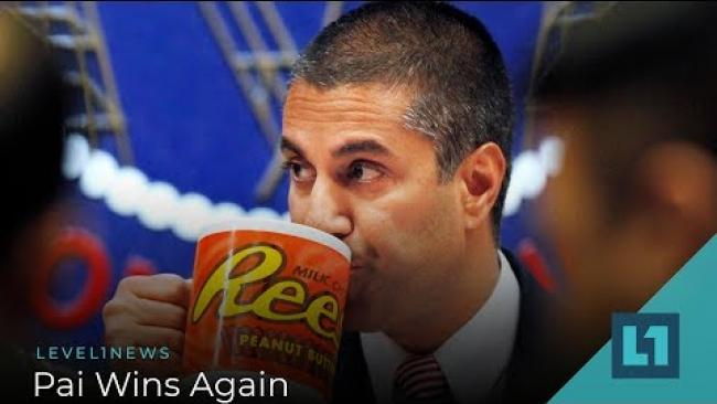 Embedded thumbnail for Level1 News October 8 2019: Pai Wins Again